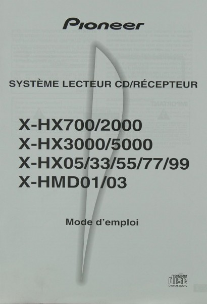 Pioneer H-HX 700/2000/3000/5000/05/33/55/77/99 H-HMD 01/03 Bedienungsanleitung