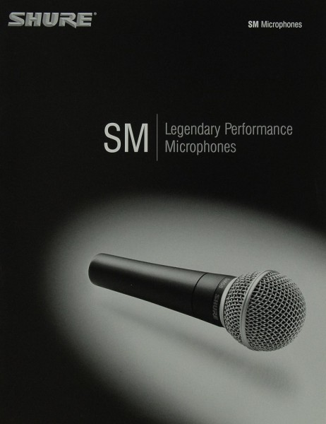 Shure SM Legendary Performance Microphones Prospekt / Katalog