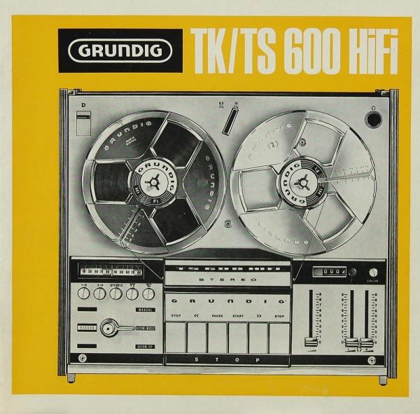 Grundig TK / TS 600 Hifi Bedienungsanleitung