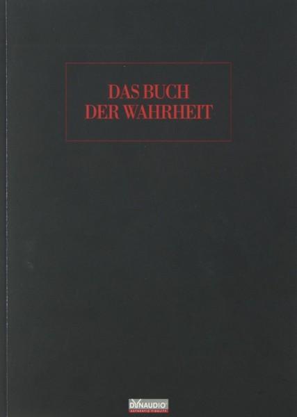 Dynaudio Das Buch der Wahrheit Sonstige Literatur