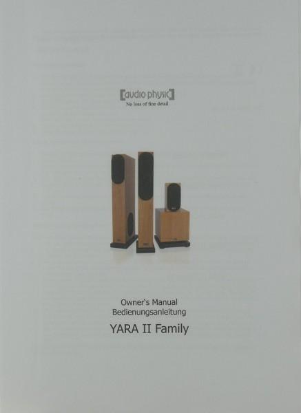Audio Physic YARA II Family Bedienungsanleitung