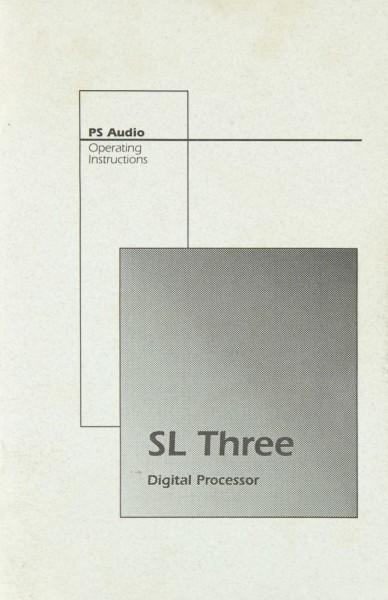PS Audio SL Three Bedienungsanleitung