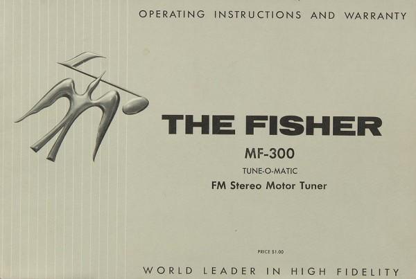 Fisher, The MF-300 Bedienungsanleitung