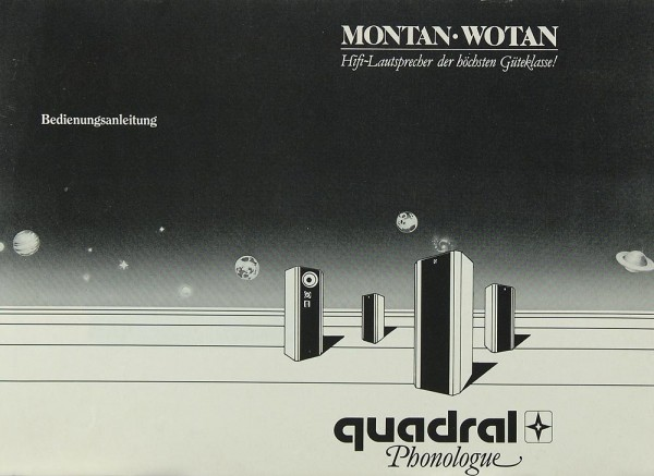 Quadral Montan / Wotan Bedienungsanleitung