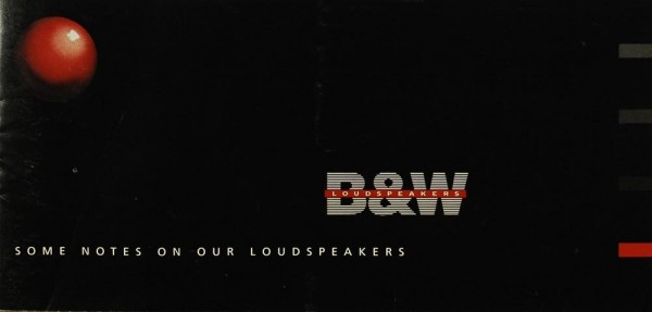 B & W Some Notes on our Loudspeakers Prospekt / Katalog