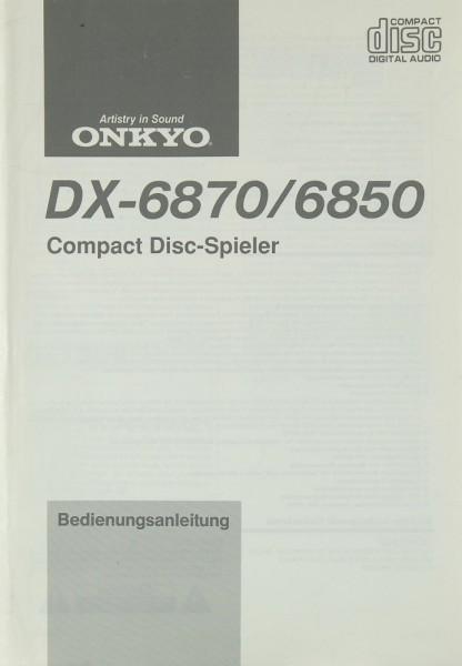 Onkyo DX-6870 / 6850 Bedienungsanleitung