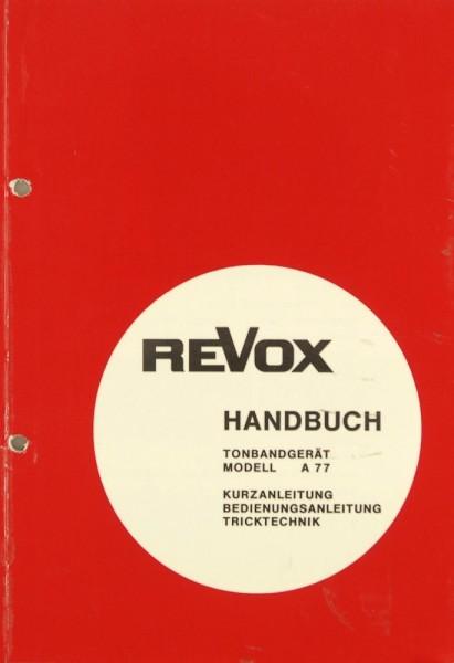 Revox A 77 Bedienungsanleitung