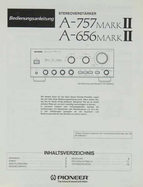 Pioneer A-757 Mark II 7 A-656 Mark II Bedienungsanleitung