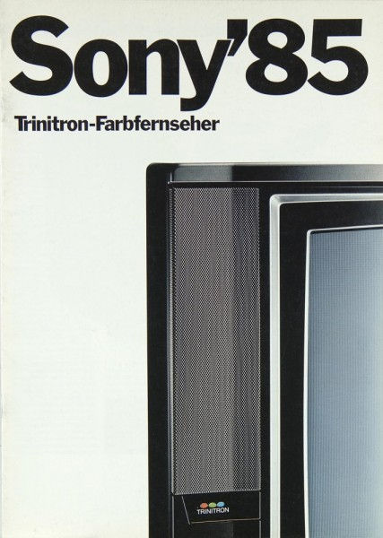 Sony Gesamtkatalog 1985 Trinitron Farbfernseher Prospekt / Katalog