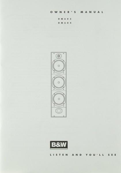 B & W DM 603 / DM 604 Bedienungsanleitung