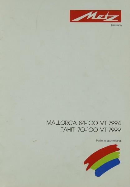 Metz Mallorca 84-100 VT 7994 / Tahiti 70-100 VT 7999 Bedienungsanleitung