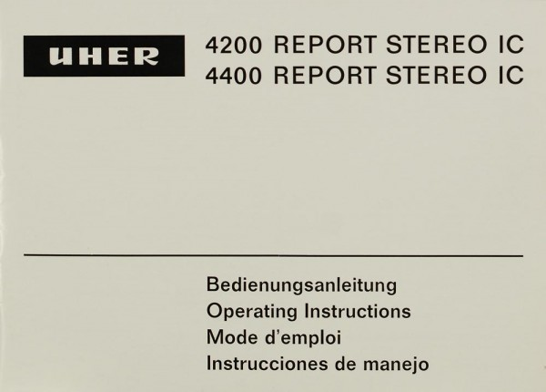 Uher 4200 Report Stereo IC Bedienungsanleitung