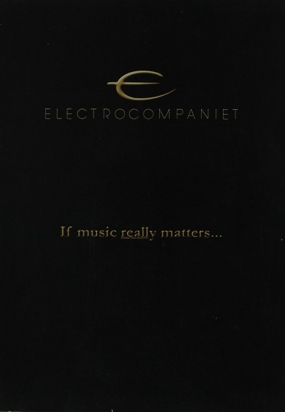 Electrocompaniet If music really matters... Prospekt / Katalog