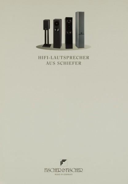 Fischer & Fischer HiFi-Lautsprecher aus Schiefer Prospekt / Katalog