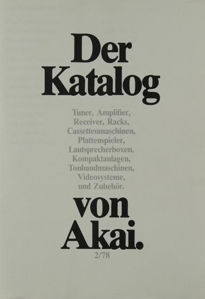 Akai Der Katalog von Akai 2/78 Prospekt / Katalog