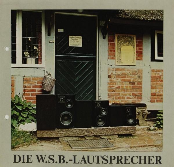 W.S.B. Die W.S.B. Lautsprecher Prospekt / Katalog