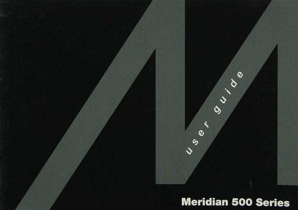 Meridian 500 Serie Bedienungsanleitung