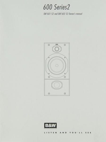 B & W DM 601 S2 / DM 602 S2 Bedienungsanleitung