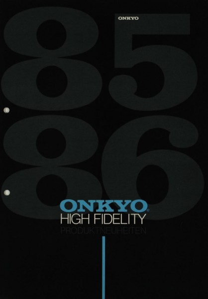 Onkyo Produktneuheiten 85/86 Prospekt / Katalog