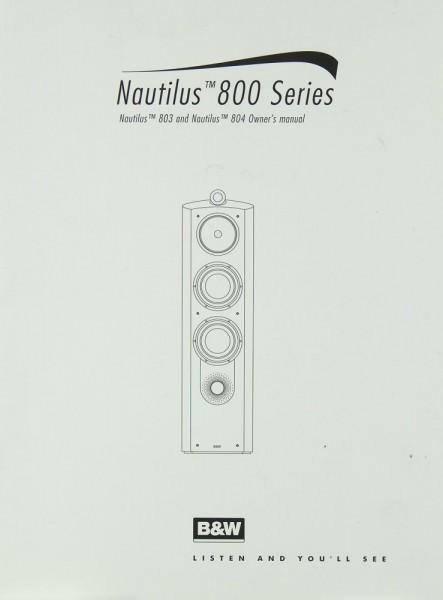 B & W Nautilus™ 800 Series ( 803 / 804) Bedienungsanleitung