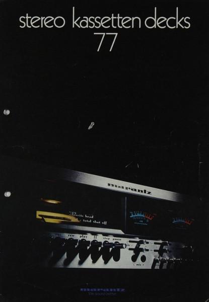Marantz Stereo Kassetten Decks 77 Prospekt / Katalog