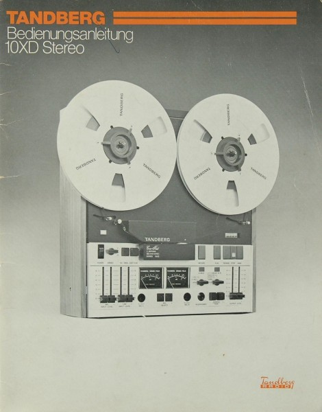 Tandberg 10 XD Bedienungsanleitung