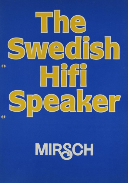 W.S.B. Mirsch - The Swedish HiFi Speaker Prospekt / Katalog
