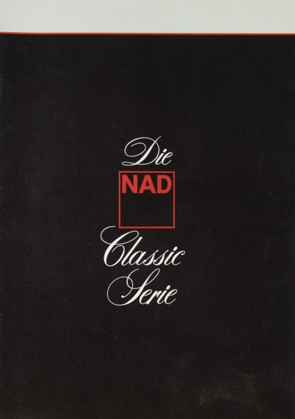 NAD Classic Serie Prospekt / Katalog