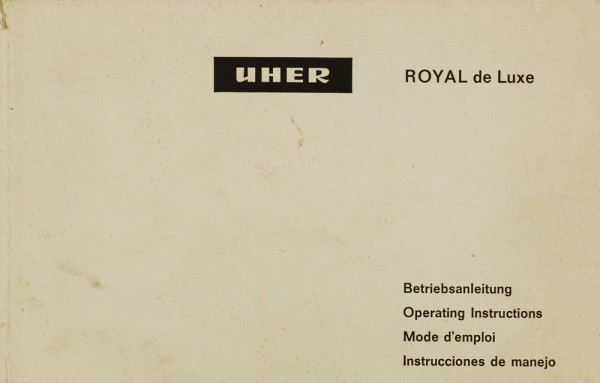Uher Royal de Luxe Bedienungsanleitung