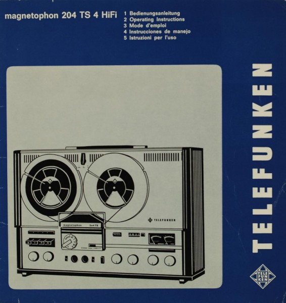 Telefunken Magnetophon 204 TS 4 HiFi Manual