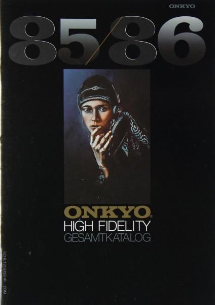 Onkyo Gesamtkatalog 85 / 86 Prospekt / Katalog