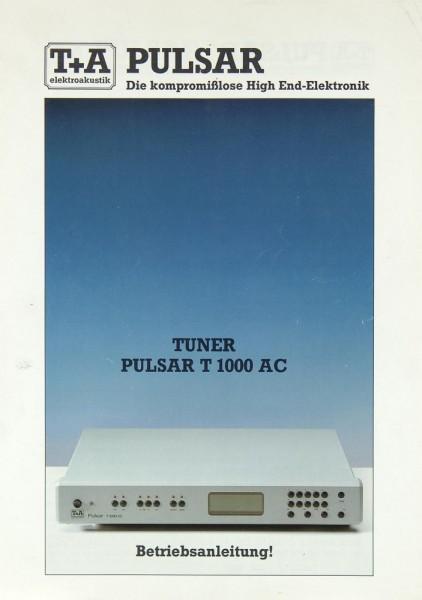 T + A PULSAR T 1000 AC Bedienungsanleitung