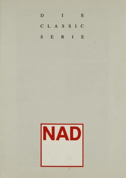 NAD Die Classic Serie Prospekt / Katalog