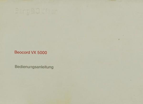 Bang & Olufsen Beocord VX 5000 Bedienungsanleitung