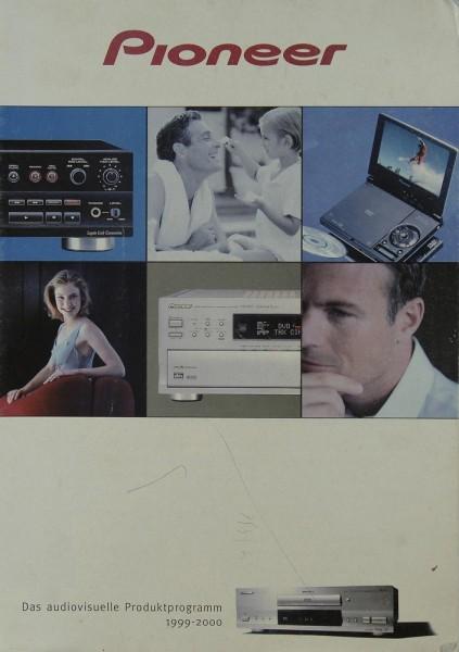 Pioneer Das audiovisuelle Produktprogramm 1999-2000 Prospekt / Katalog