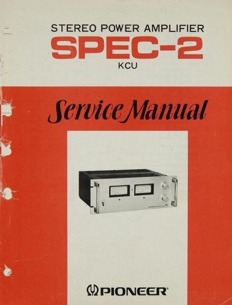 Pioneer SPEC-2 Service + Schaltpläne