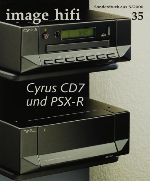 Cyrus CD7 und PSX-R (Test CD-Player) Testnachdruck