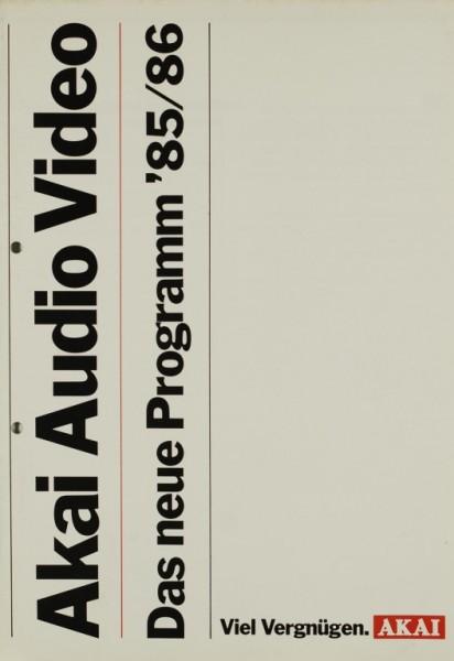 Akai Das neue Programm ´85/86 Prospekt / Katalog