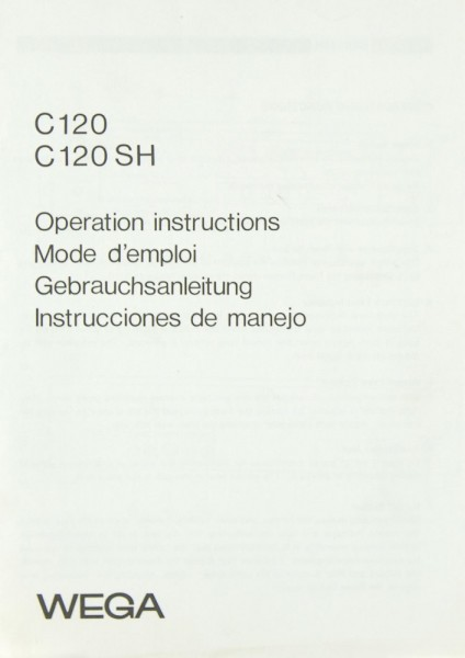 Wega C 120 / C 120 SH Bedienungsanleitung