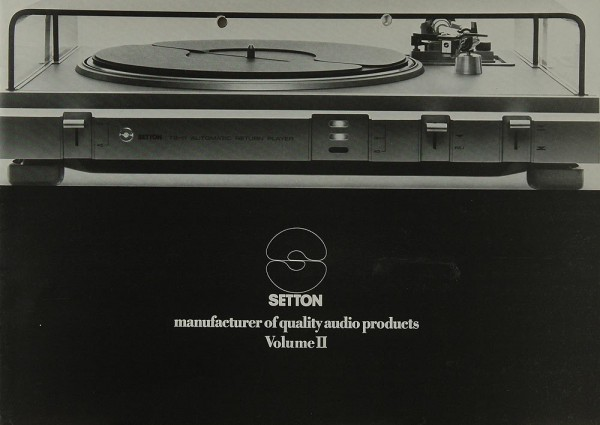 Setton Manufacturer of Quality Audio Products Volume II Prospekt / Katalog