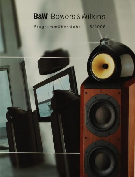B&W Programmübersicht 5/2006 Prospekt / Katalog