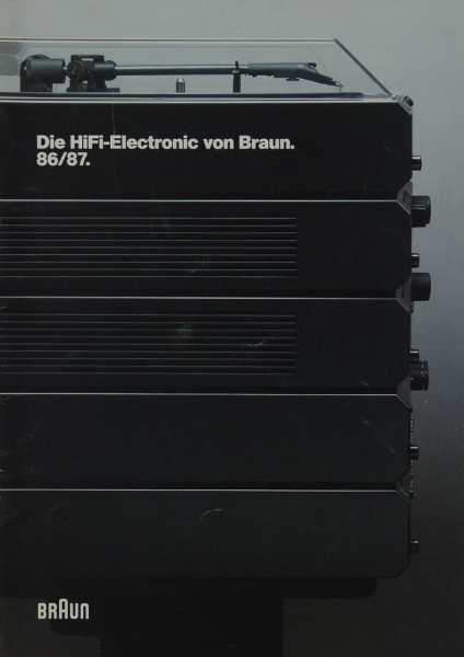 Braun Die Hifi-Electronic von Braun 86/87 Prospekt / Katalog
