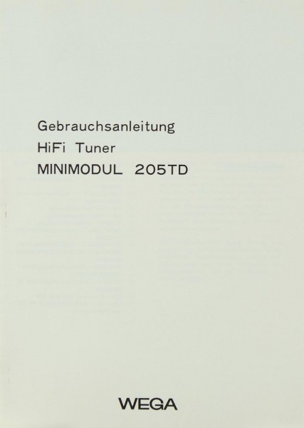 Wega Minimodul 205 TD Bedienungsanleitung