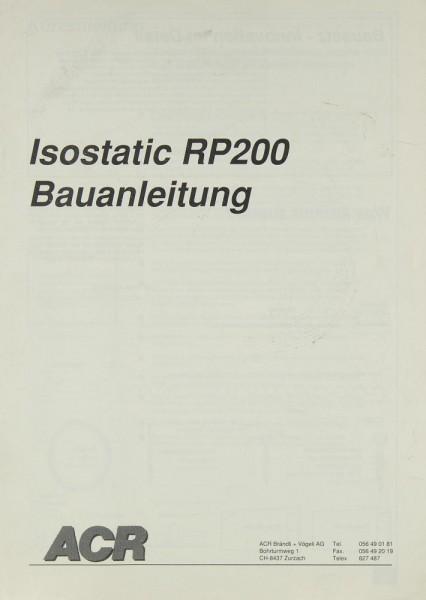 ACR Isostatic RP 200 Bauanleitung