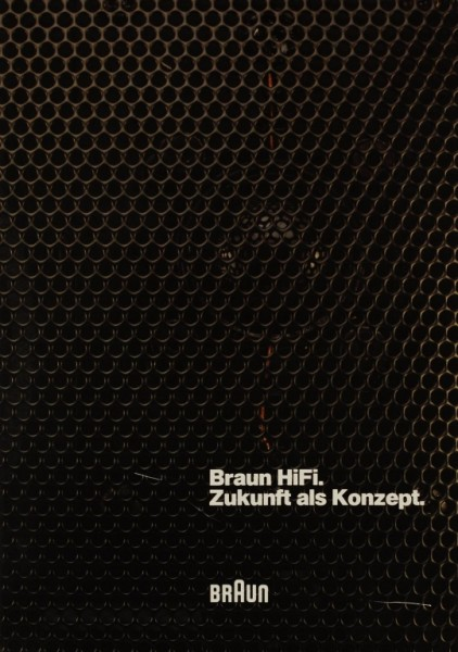 Braun Braun HiFi. Zukunft als Konzept. Prospekt / Katalog