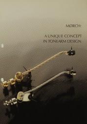 Mørch A Unique Concept in Tonearm Design Prospekt / Katalog