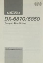 Onkyo DX-6870 / DX-6850 Bedienungsanleitung