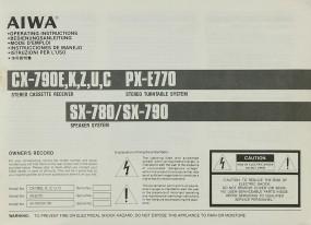 Aiwa CX-790 E/K/Z/U/C / PX-E 770 / SX-780 / SX-790 Bedienungsanleitung