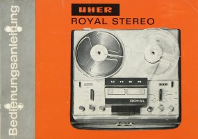 Uher Royal Stereo Bedienungsanleitung