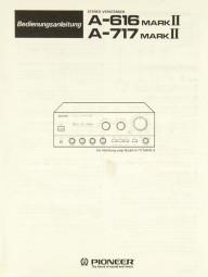 Pioneer A-616 Mark II / A-717 Mark II Bedienungsanleitung